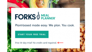 Forks Meal Planner uses microcopy to highlight that no credit card is required to sign up